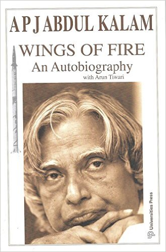 best Indian biographies and autobiographies  - wings of fire by APJ AbdulKalam
