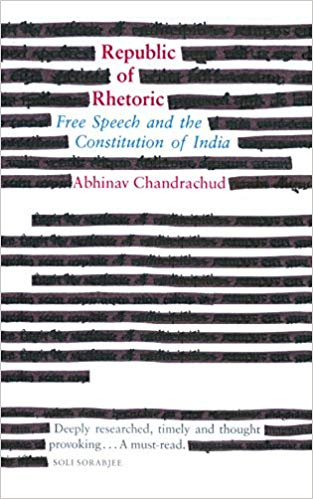Best Law books of India Republic of Rhetoric Free Speech and the Constitution of India