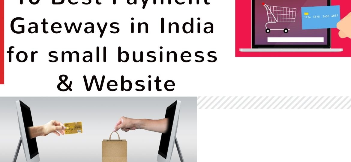 10 best payment gateway in India for small business and website