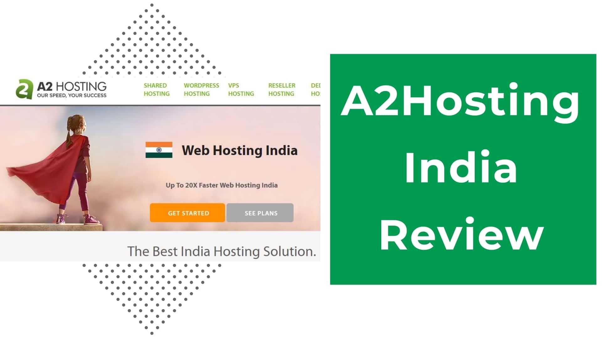 A2hosting India review