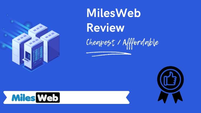 MilesWeb Web Hosting & VPS Review